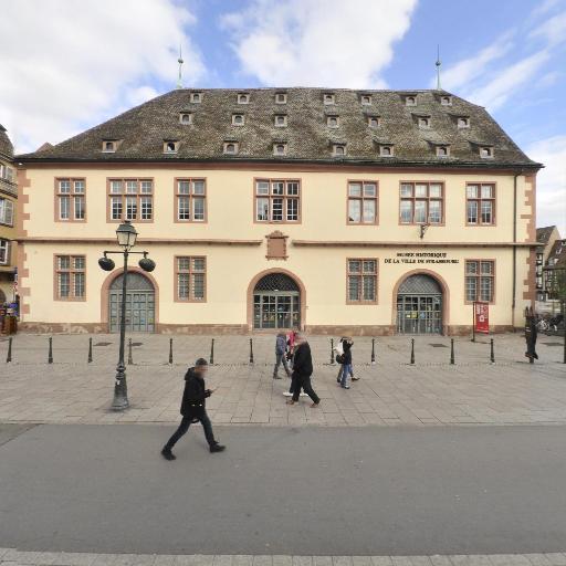 Musée historique - Attraction touristique - Strasbourg